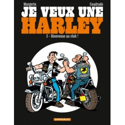 "Je veux une Harley tome 2 ""Bienvenue au club"""