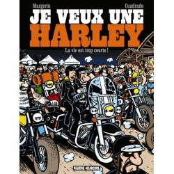 """Je veux une Harley tome 1 """"La vie est trop courte"""""""