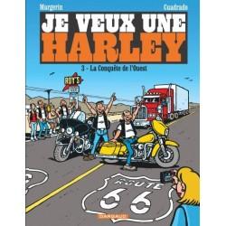 """Je veux une Harley tome 3 """"La conquête de l'ouest"""""""